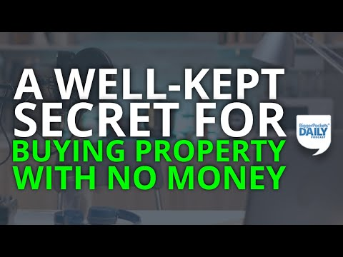 A Well-Kept Secret for Buying Property With No Money (Grow Your Portfolio Quickly!) | Daily Podcast