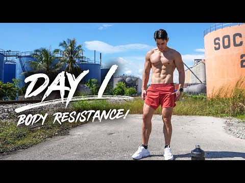 Day 1 - Body Resistance!