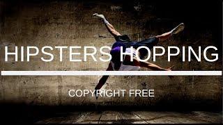 Hipster Hopping   Instrumental   No Copyright   Copyright Free Music