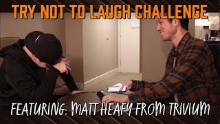 Try Not To Laugh Challenge ft. Matt Heafy (Trivium)