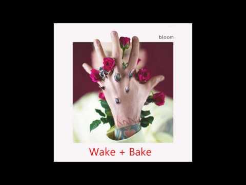 Wake + Bake