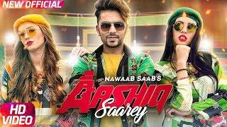 Aashiq Saarey – Nawaab Saab