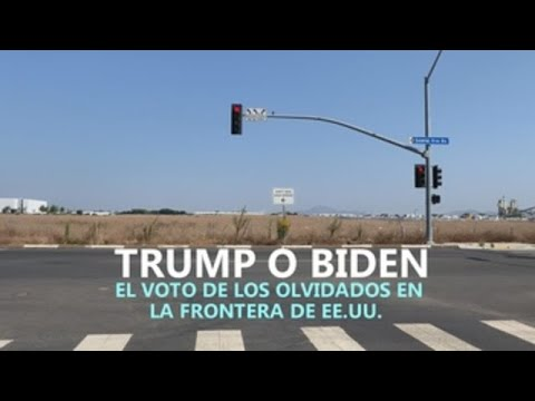 Trump o Biden: el voto de los olvidados en la frontera de EE.UU.