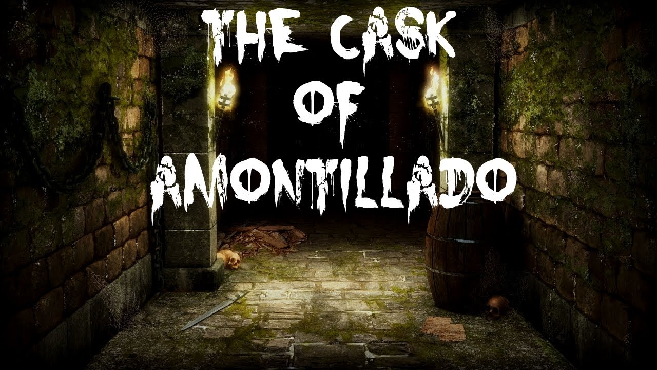 Quot The Cask Of Amontillado Quot Youtube