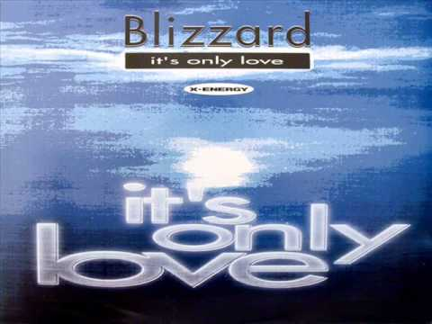 Blizzard - It's only love (7'' Radio Mix)