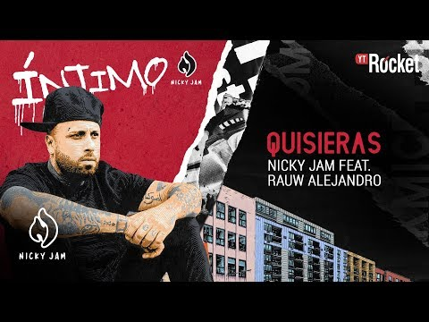 7. Quisieras - Nicky Jam x Rauw Alejandro | Video Letra
