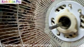 hướng dẫn tra dầu quạt đơn giản nhất - cách sửa quạt bị khô dầu