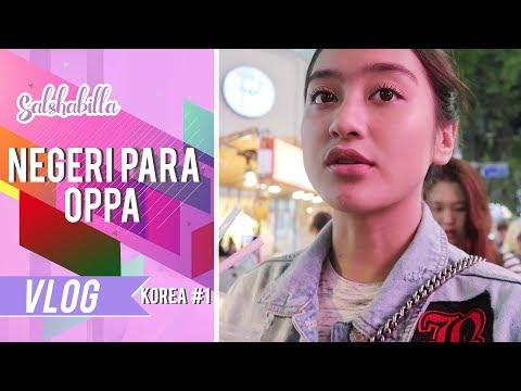 SALSHABILLA #VLOG - NEGERI PARA OPPA (Korea Part 1)