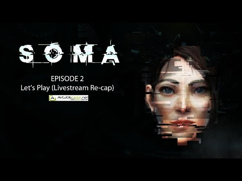 SOMA Let's Play Episode 2 - Playing with my OmniTool