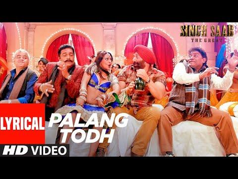 Palang Todh (Lyrical) | Singh Saab The Great | Sunny Deol, , Urvashi Rautela, Amrita Rao,