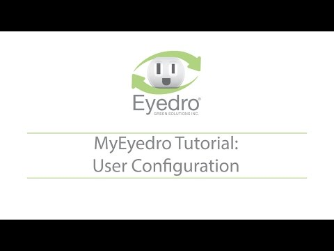 MyEyedro Tutorial: User Configuration