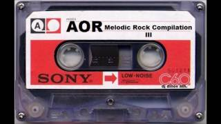 AOR - Melodic Rock Compilation III