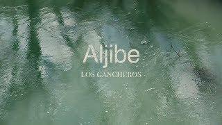 Aljibe - Los gancheros