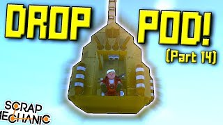 EMERGENCY DROP POD and MORE! (Suspended Mountain Base Part 14) - Scrap Mechanic Gameplay