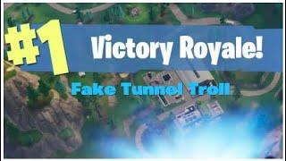 Fortnite fake tunnel troll