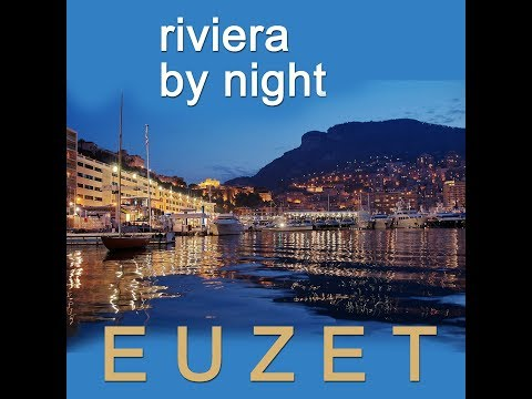 RIVIERA by NIGHT - Didier EUZET (1730)
