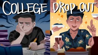 Why I Dropped Out Of College