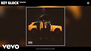 Key Glock - Dough (Audio)