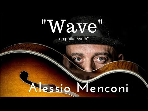 Wave - Alessio Menconi with guitar synth