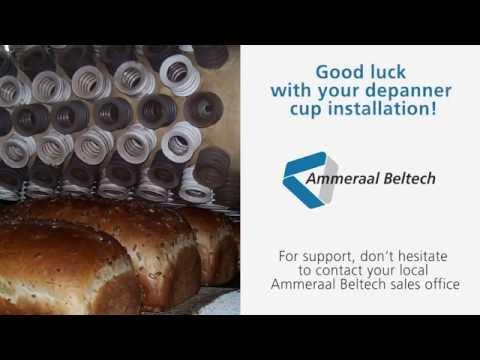 Bakery Depanner Cups - Installation Instructions  | Ammeraal Beltech