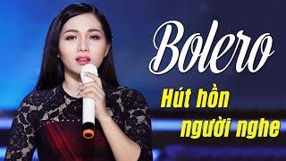 ĐẲNG CẤP BOLERO NGỌC DIỆU HÚT HỒN NGƯỜI NGHE - LK Bolero Nhạc Vàng Xưa Chấn Động Con Tim