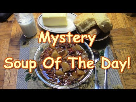 Mystery Soup Of The Day