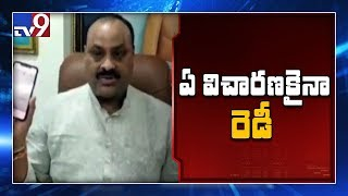Atchannaidu responds on comments about ESI scam..