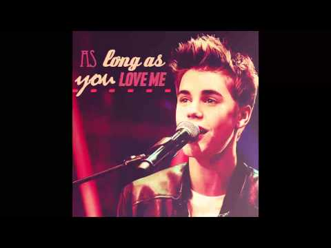 Justin Bieber - As Long As You Love Me (Eds Remix)
