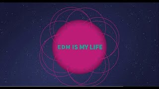 "Wellcom To Channel ""EDM is my Life"""