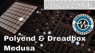 Superbooth 2018: Polyend & Dreadbox Medusa - More Synth and Sequencer Than You Can Imagine!