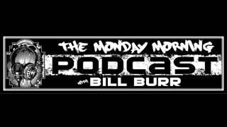 Bill Burr - Special Guest Michael Rappaport 09-29-16