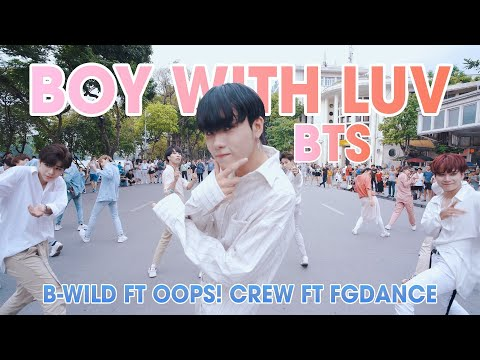 [KPOP IN PUBLIC] BTS (방탄소년단) '작은 것들을 위한 시 (Boy With Luv) Dance Cover By B-Wild, Oops! Crew, FGDance