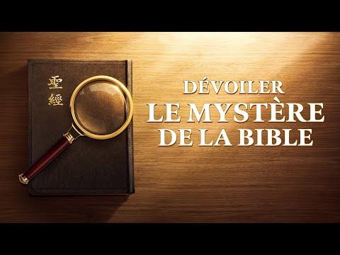 Dévoiler le mystère de la Bible
