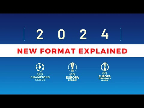 CHAMPIONS LEAGUE NEW FORMAT EXPLAINED