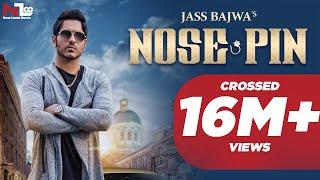 Nose Pin – Jass Bajwa Punjabi Video Download New Video HD