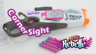 Nerf Rebelle CornerSight - D�mo en fran�ais