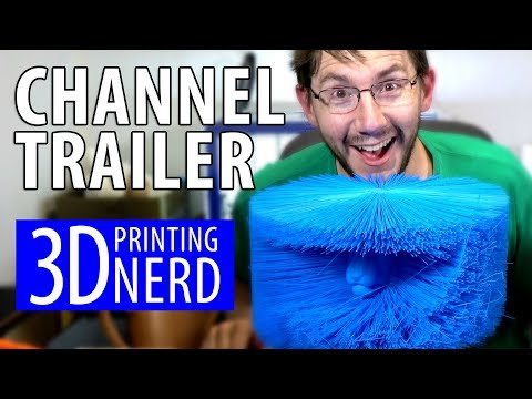 3D Printing Nerd - Channel Trailer