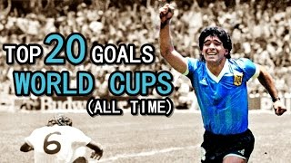 TOP 20 GOALS ● WORLD CUPS