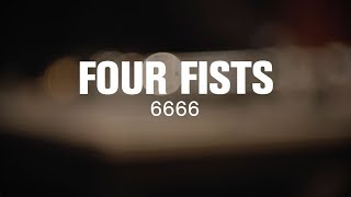 Four Fists - 6666 (Live at The Current)