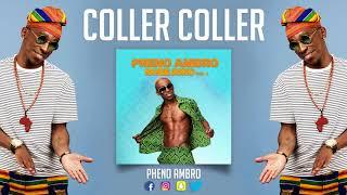 5 Pheno ambro - Coller Coller (Ep NOBEJOKO VOL 1)