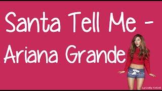 Santa Tell Me (With Lyrics) - Ariana Grande