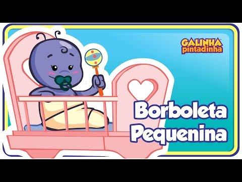 Baixar Borboleta Pequenina - DVD Galinha Pintadinha 3 - OFICIAL