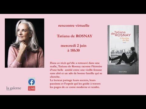 Vidéo de Tatiana de Rosnay