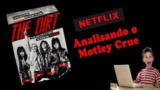 The Dirt - Analisando o Motley Crue, Filme da Netflix .