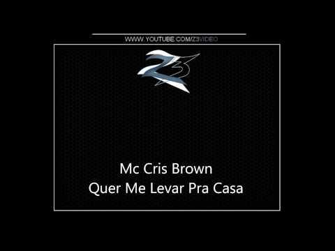 Baixar Mc Magrinho e Mc Chris Brown - Quer Me Levar Pra Casa { Dj Will 22 e Dj Malukin }.mp4