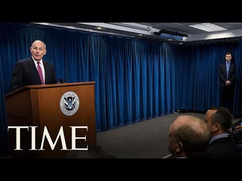 John Kelly Speaks On Immigration Ban   TIME
