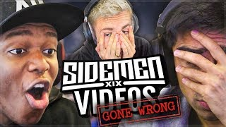 WHEN SIDEMEN VIDEOS GO WRONG!