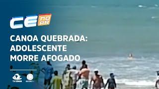 Canoa Quebrada: Adolescente morre afogado e menino é socorrido