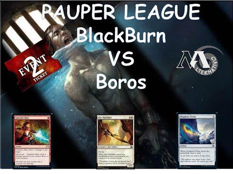 Pauper League Balckburn R2 Vs Boros monoarca
