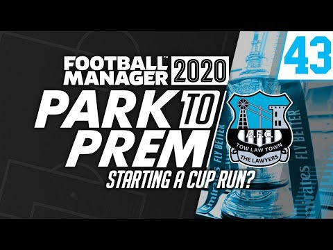 Park To Prem FM20 | Tow Law Town #43 - Starting a Cup Run? | Football Manager 2020